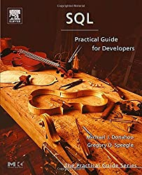 SQL Practical Guide for Developers (Morgan Kaufmann Practical Guides)