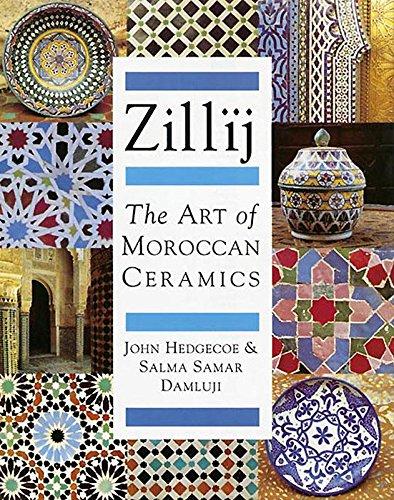 Zillij: The Art of Morroccan Ceramics by Brand: Garnet Publishing