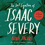 The Last Equation of Isaac Severy | Nova Jacobs