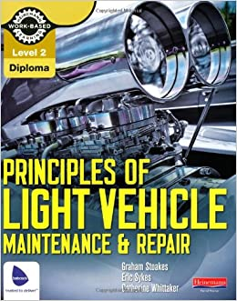 Level 2 Principles Of Light Vehicle Maintenance And Repair