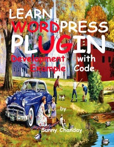 Learn WordPress Plugin Development with Example Code PDF
