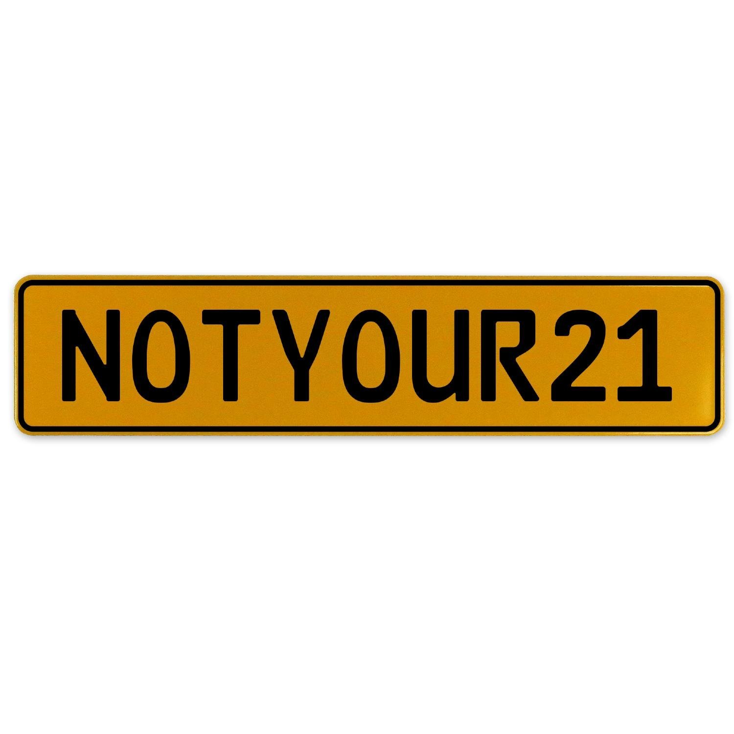 Vintage Parts 560459 NOTYOUR21 Yellow Stamped Aluminum European Plate