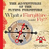 What If Furniture Could Fly?, J Ryan McCutcheon, 1482795280