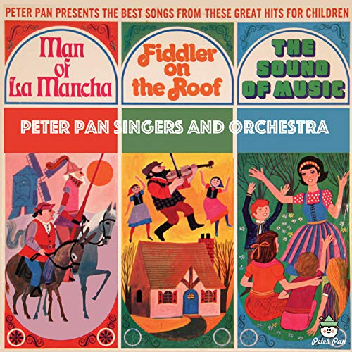 (The Best Songs from These 3 Great Shows - Man of La Mancha, Fiddler On The Roof and The Sound of Music)