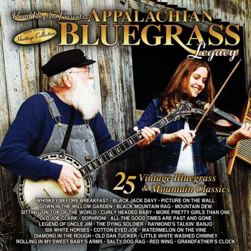 (Appalachian Bluegrass Legacy - 25 Vintage Bluegrass and Mountain Classics)