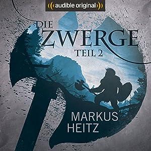 Die Zwerge (Die Zwerge Saga 2) Hörspiel