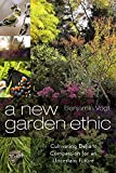 img - for A New Garden Ethic: Cultivating Defiant Compassion for an Uncertain Future book / textbook / text book