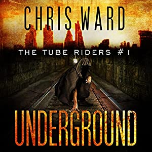 The Tube Riders: Underground Audiobook