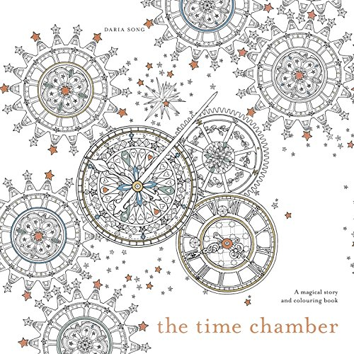 The Time Chamber: A magical story and colouring