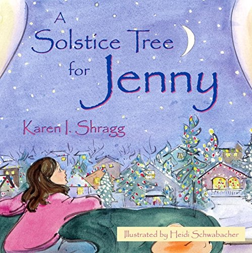 A Solstice Tree for Jenny (Search for the - Solstice Kids For