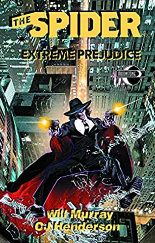 book cover of The Spider: Extreme Prejudice