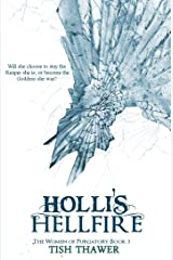 Holli's Hellfire (The Women of Purgatory Book 3) Kindle Edition
