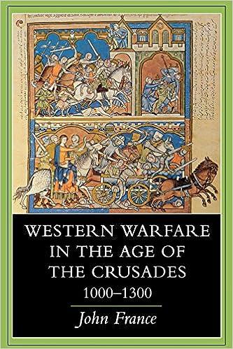 Amazon Western Warfare In The Age Of The Crusades 10001300