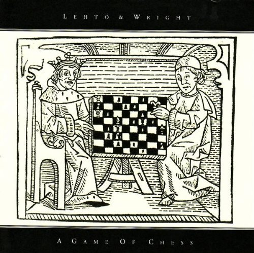 2004 Chess - A Game of Chess by Lehto & Wright (2004-04-07)