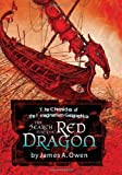 The Search for the Red Dragon, James A. Owen, 1416948503