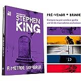 A metade sombria – Coleção Biblioteca Stephen King + kit de marcadores