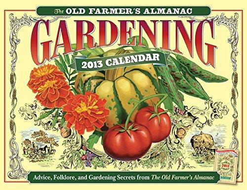 The Old Farmer's Almanac 2013 Gardening Calendar (Old Farmer's Almanac (Calendars))