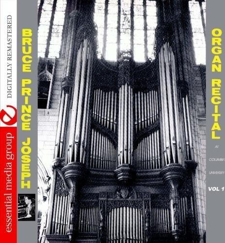Organ Recital At Columbia University, Vol. 1 (Digitally Remastered) (Vol 1 Organ)