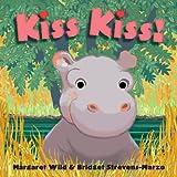 Kiss Kiss!, Margaret Wild, 1416955151