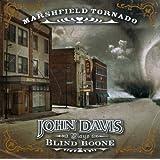 Marshfield Tornado: John Davis Plays Blind Boone