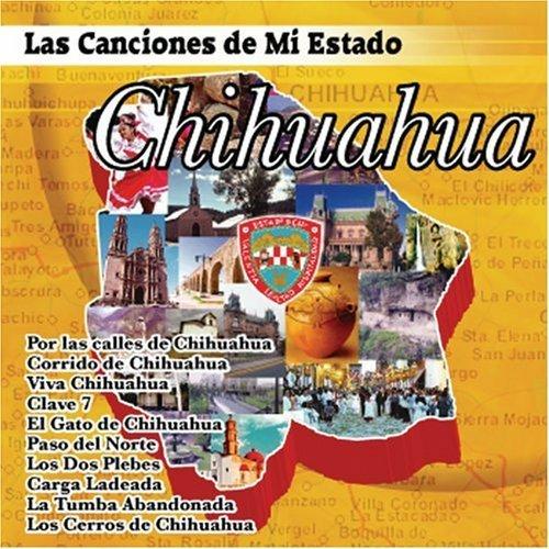 Las Canciones De Mi Estado Chihuahua - Canciones De Mi ...