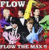 FLOW THE MAX !!!(+DVD)(ltd.)