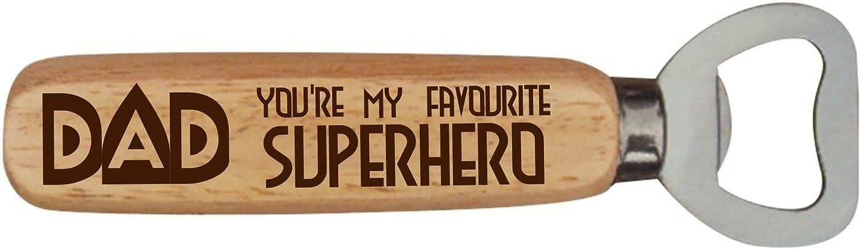 Youre My Favourite Superhero D/écapsuleur en bois Dad