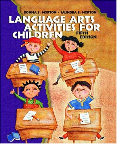 Language Arts Activities for Children (5th Edition) by Pearson
