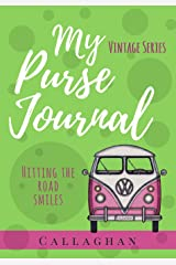 My Purse Journal (Vintage Series) Hitting the Road Smiles: 7x10 Blank Journal with Lines, Page Numbers and Table of Contents (Volume 2) Paperback