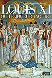 Image de Louis XI ou le joueur inquiet