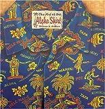 The Art of the Aloha Shirt
