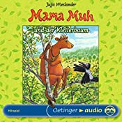 Mama Muh und der Kletterbaum | Jujja Wieslander