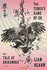 The Tengu's Game of Go: Book 4 in the Tale of Shikanoko (The Tale of Shikanoko series) Paperback