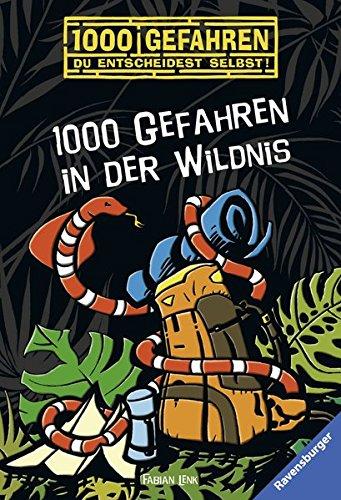Read Online 1000 Gefahren in der Wildnis ebook