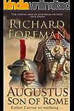 Augustus: Son of Rome (Augustus series Book 1)