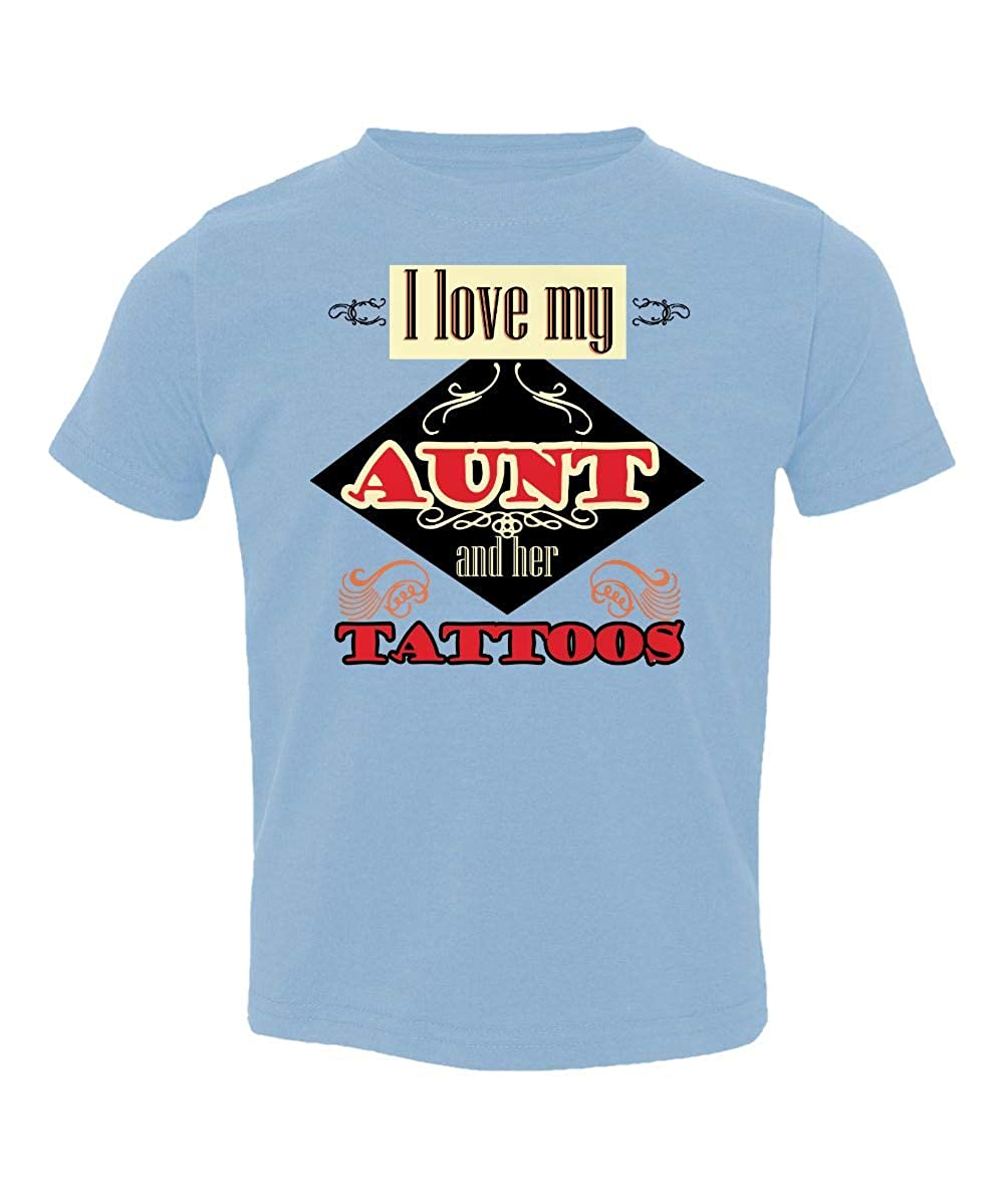 Societee Love My Aunt and Her Tattoos Niece Nephew Little Kids Girls Boys Toddler T-Shirt