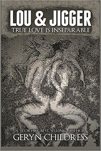 Literature & Fiction: Lou & Jigger (True Love Never Dies - Early 1900's Literature & Fiction)