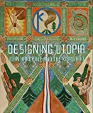 img - for Designing Utopia: John Hargrave and the Kibbo Kift book / textbook / text book