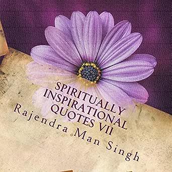 Spiritually Inspirational Quotes Vii Love Peace And Happiness Kindle Edition By Singh Rajendra Man Religion Spirituality Kindle Ebooks Amazon Com
