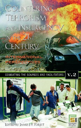 Countering Terrorism and Insurgency in the 21st Century: International Perspectives, Volume 2, Combating the Sources and Facilitators