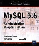MySQL 5.6 - Administration et optimisation