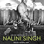 Cherish Hard: Hard Play Series, Book 1 | Nalini Singh