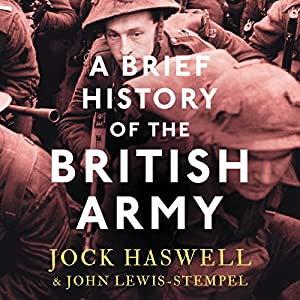 A Brief History of the British Army Audiobook