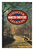 img - for North Country Ghosts and Legends book / textbook / text book