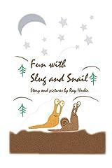 Fun with Slug and Snail Paperback