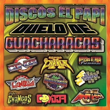 Discos El Papi - Duelo De Guacharacas (Cumbias Sonideras ...