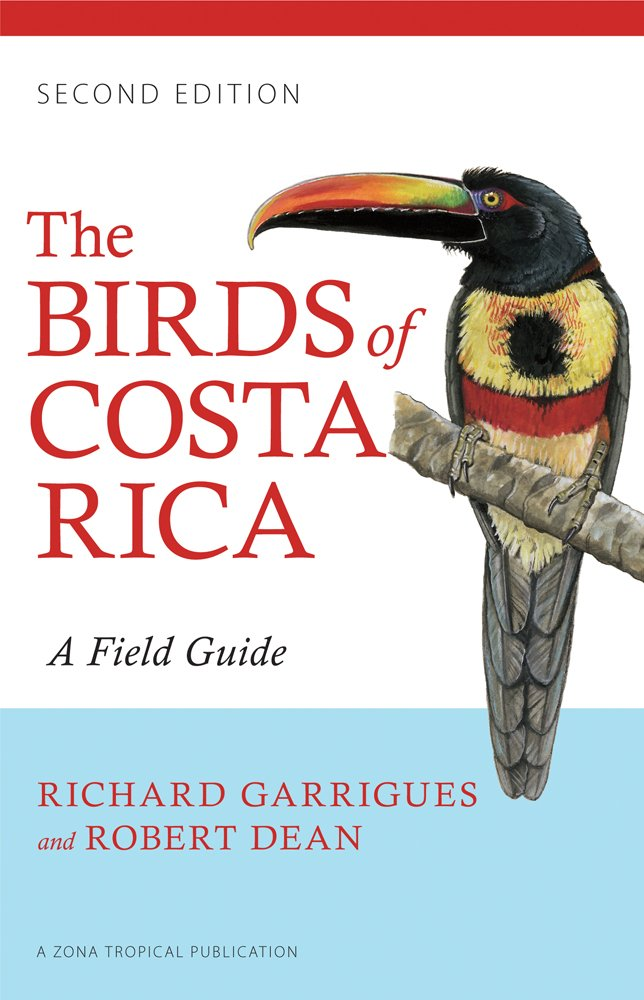 The Birds of Costa Rica: A Field Guide (Zona Tropical Publications) by Comstock Publishing