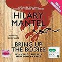 Bring Up the Bodies Hörbuch von Hilary Mantel Gesprochen von: Simon Vance