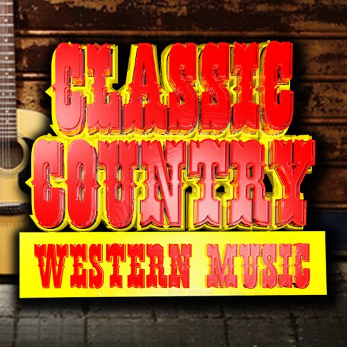 - Classic Country Western Music
