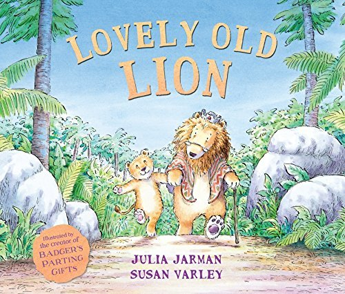 Lovely Old Lion (Andersen Press Picture Books) by Julia Jarman (2015-09-01)